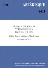 Exposé Bourbaki 1015 : Stabilité linéaire des trous noirs d'après  M. Dafermos et I. Rodnianski