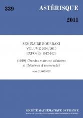 Exposé Bourbaki 1019 : Grandes matrices aléatoires et théorèmes d'universalité d'après Erdhös, Schlein, Tao,  Vu et Yau
