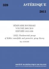 Exposé Bourbaki 1022 : Groupes fondamentaux de variétés kählériennes et théorie géométrique des groupes