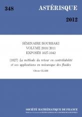 Exposé Bourbaki 1027 : La méthode du retour en contrôlabilité et ses applications en mécanique des fluides d'après Coron et al.