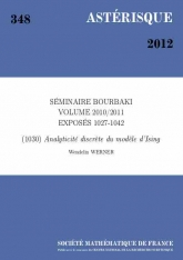 Exposé Bourbaki 1030 : Analyticité discrète du modèle d'Ising d'après Stanislav Smirnov