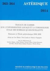 Travaux de Gabber sur l'uniformisation locale et la cohomologie étale des schémas quasi-excellents. (Séminaire à l'École polytechnique 2006–2008)