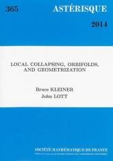 Effondrements locaux, orbifold et géométrisation