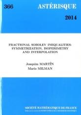 Inégalités de Sobolev fractionnaires: symétrisation, isopérimétrie et interpolation