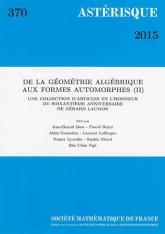 De la géometrie algébrique aux formes automorphes (II) - (Une collection d'articles en l'honneur du soixantième anniversaire de Gérard Laumon)