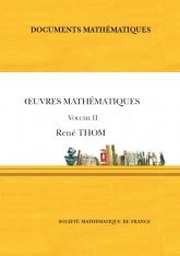 Œuvres mathématiques de René Thom (volume II)