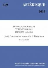 Exposé Bourbaki 1046 : Concentration compacité à la Kenig-Merle