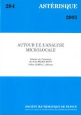 Autour de l'analyse microlocale. Volume en l'honneur de Jean-MichelBony