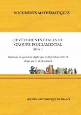 Revêtements étales et groupe fondamental (SGA 1) Séminaire de Géométrie Algébrique duBoisMarie 1960–61