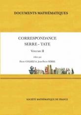 Correspondance Serre-Tate (Volume II)