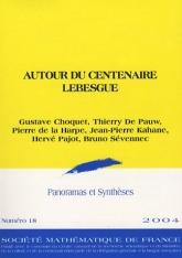 Autour du centenaire Lebesgue