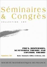 EDP, dispersion, diffusion et théorieducontrôle
